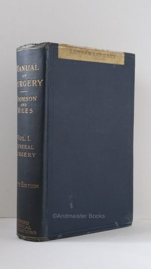 Manual of Surgery: Volume First General Surgery