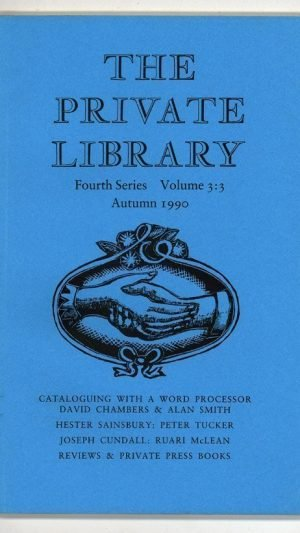 The Private Library Fourth Series Volume 3:3 Autumn 1990