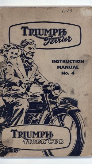 Instruction Manual No. 4 for the Triumph Terrier and Triumph Tiger Cub