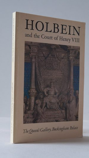 Holbein and the Court of Henry VIII
