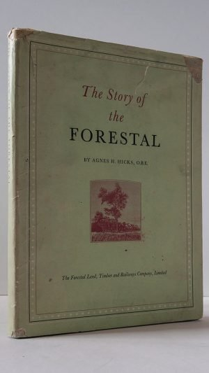 The Story of the Forestal