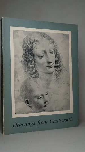Old Master Drawings From Chatsworth: A Loan Exhibition from the Devonshire Collection 5th July to 31st August 1969