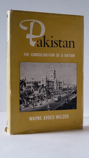 Pakistan: The Consolidation of a Nation