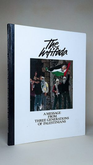 The Intifada: A Message from Three Generations of Palestinians