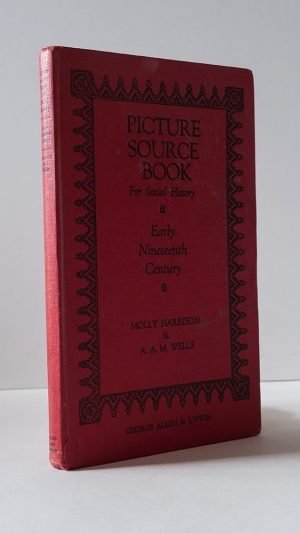 Picture Source Book for Social History: Early Nineteenth Century