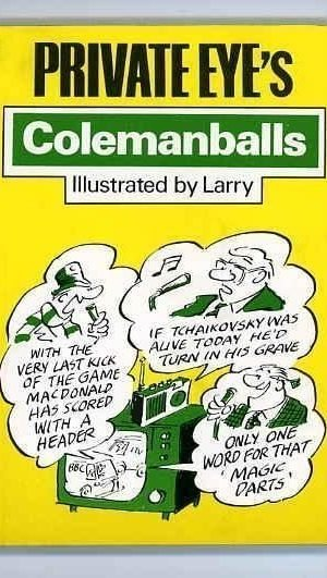 Private Eye's Colemanballs
