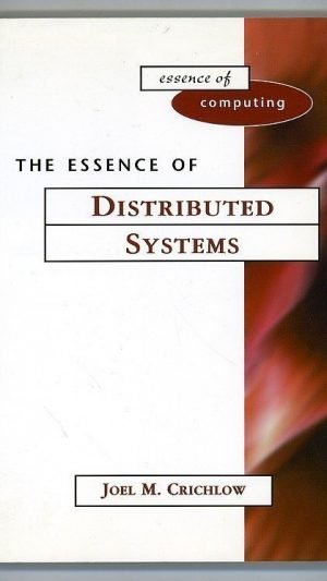 The Essence of Distributed Systems
