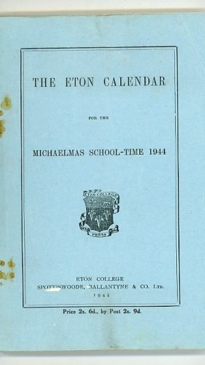 The Eton Calendar for the Michaelmas School-Time 1944