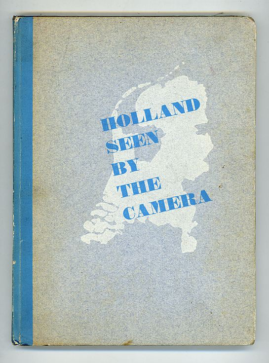 Holland Seen By the Camera