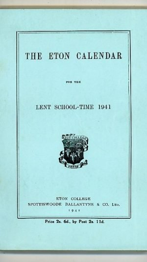 The Eton Calendar for the Lent School-Time 1941