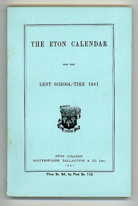 The Eton Calendar for the Lent School-Time 1941