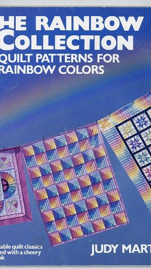 The Rainbow Collection. Quilt Patterns for Rainbow Colors