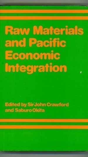Raw Materials and Pacific Economic Integration