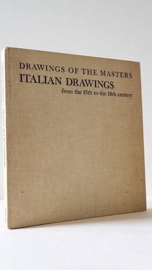 Italian Drawings from the 15th to the 18th Century. Drawings of the Masters