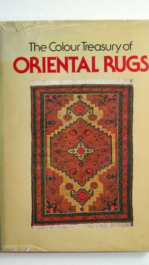 The Colour Treasury of Oriental Rugs