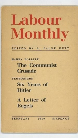 Labour Monthly: February 1939 Vol 21 Number 2