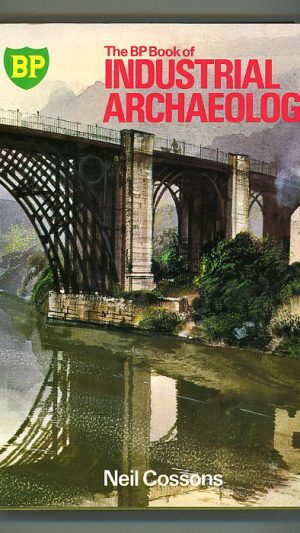 The BP Book of Industrial Archaeology