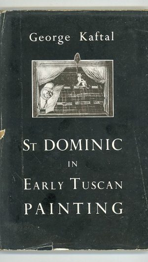 St Dominic in Early Tuscan Painting