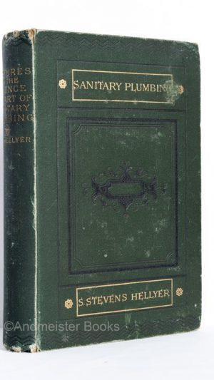 Lectures on the Science and Art of Sanitary Plumbing