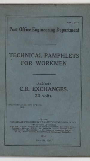 Technical Pamphlets for Workmen D.11.: C.B. Exchanges 22 volts