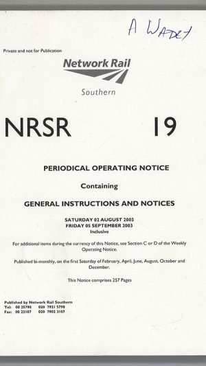 NRSR 19 Periodical Operating Notice Containing General Instructions and Notices Saturday 03 August 2003 – Friday 05 September 2003 Inclusive
