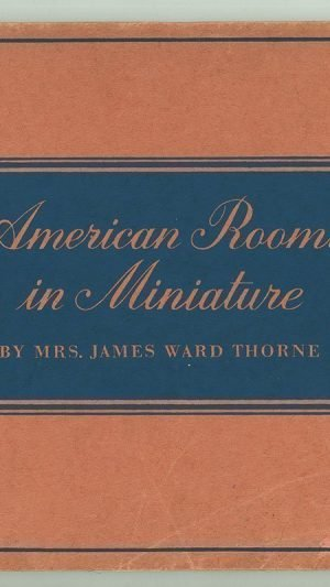American Rooms in Miniature