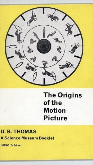 The Origins of the Motion Picture