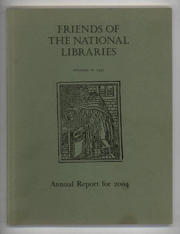 Friends of the National Libraries Annual Report for 2004
