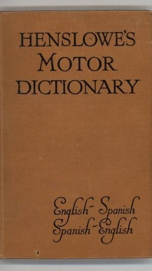 Henslowe's Motor Dictionary English-Spanish Spanish-English
