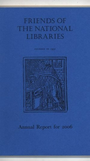 Friends of the National Libraries Annual Report for 2006
