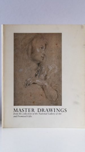 Master Drawings from the collection of the National Gallery of Art and Promised Gifts
