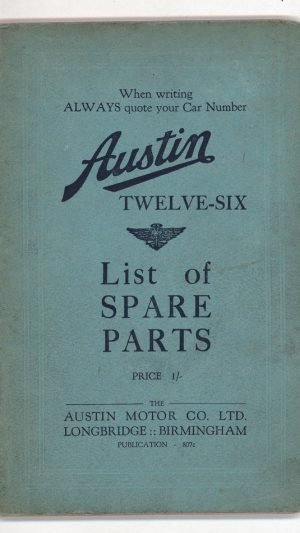 Austin Twelve-Six List of Spare Parts