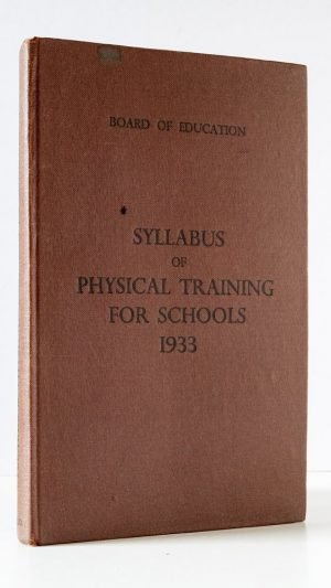 Syllabus of Physical Training for Schools 1933