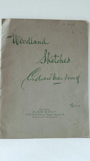 Woodland Sketches for Pianoforte.