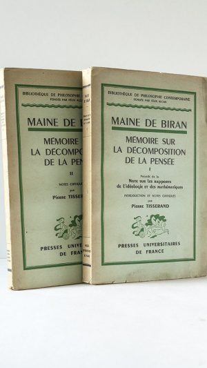 Mémoire sur la Décompostion de la Pensée Volumes I and II
