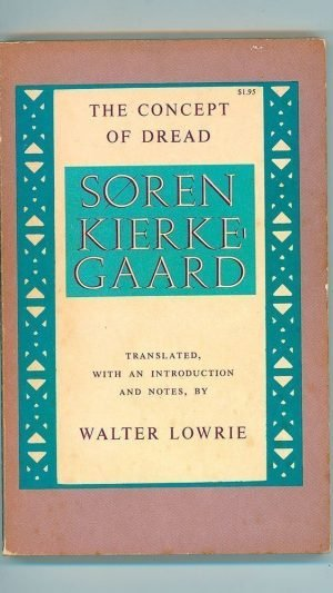 Kierkegaard's The Concept of Dread