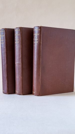 The World of William Clissold –  Books 1-6 in 3 Volumes