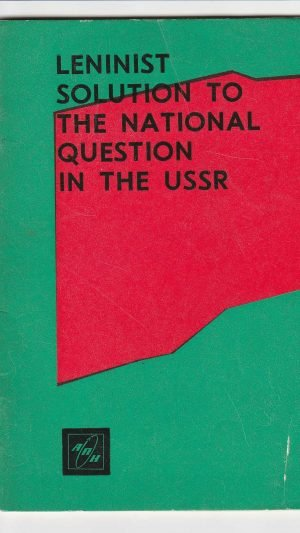 Leninist Solution to the National Question in the USSR