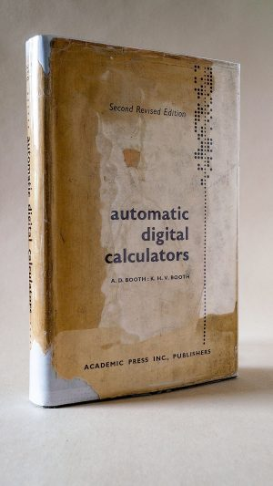 Automatic Digital Calculators 2nd Revised Edition