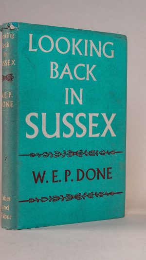 Looking Back in Sussex: The story of the Manhood and West Wittering down to Domesday.