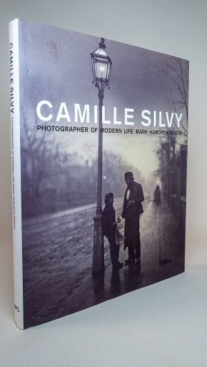 Camille Silvy: Photographer of Modern Life 1834-1910