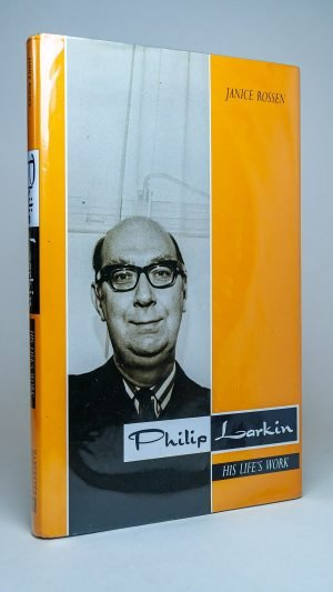 Philip Larkin: His Life's Work