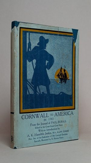 Cornwall to America in 1783 From the Journal of Paul Burall (1755-1826)