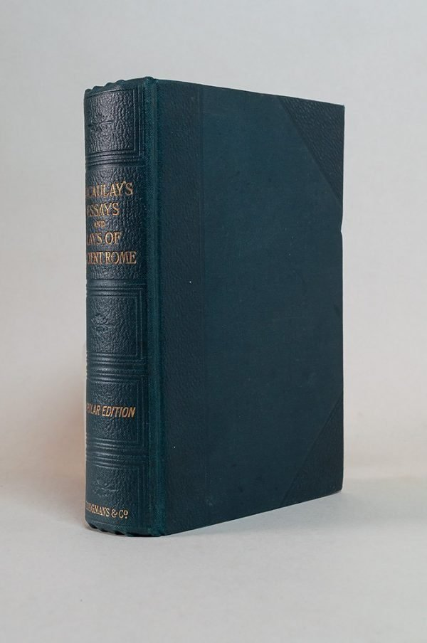 Lord Macaulay's Essays and Lays of Ancient Rome
