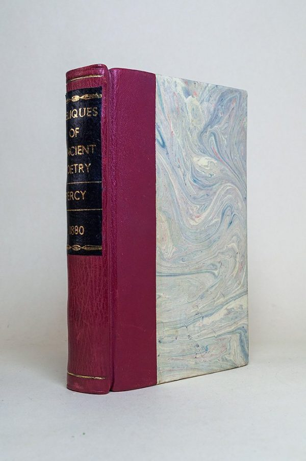 Reliques of Ancient English Poetry, Consisting of Old Heroic Ballads, Songs, Etc.