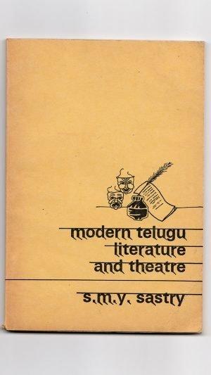 Modern Teluga Literature and Theatre: Two Studies