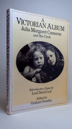 A Victorian Album: Julia Margaret Cameron and her circle
